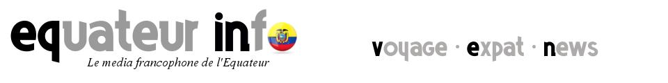 Equateur Info – Le Media Francophone de l'Equateur